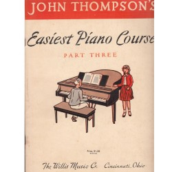 John Thompson's Easiest Piano Course Part Three