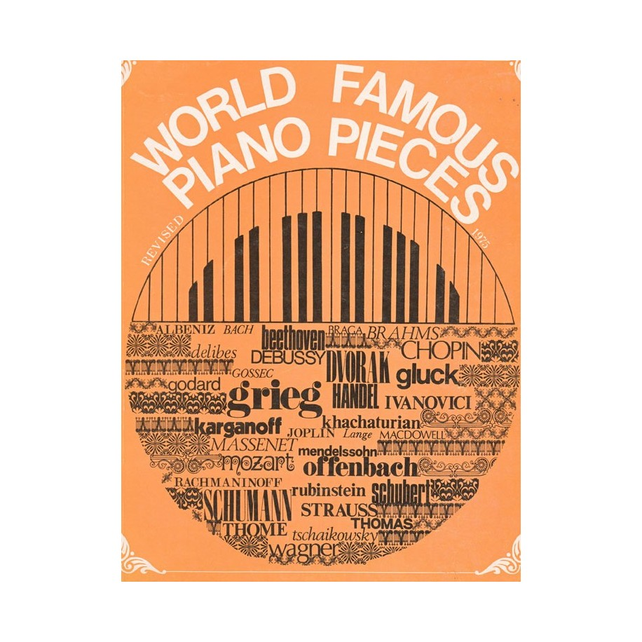 World Famous Piano Pieces - 80 Vintage Toys