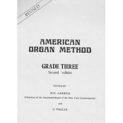 American Organ Method Grade 3 M. H. Garrick